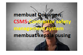Banyak sekali dokumen dan prosedure csms????